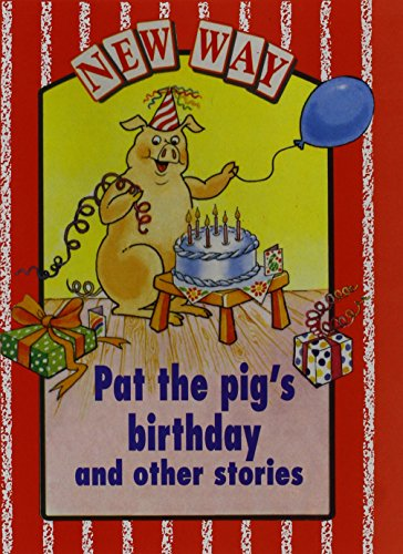 9780174024149: New Way Red Level Core Book - Pat the Pig's Birthday and other stories (X6)