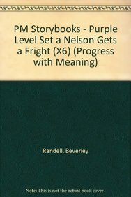 9780174025535: PM Purple Set A Fiction - Nelson Gets a Fright (X6): Purple Level (Progress with Meaning)