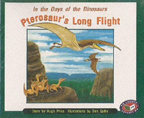 9780174026181: Pterosaur's Long Flight (X6) PM Orange Set B: Orange Level (Progress with Meaning)