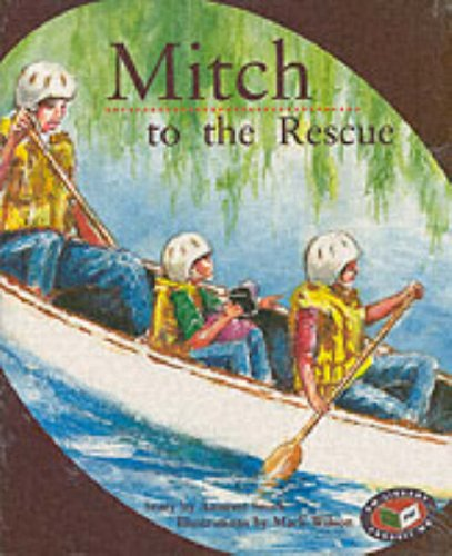 9780174026198: PM - Storybooks Orange Level Set B Mitch to the Rescue (X6) (Progress with Meaning)