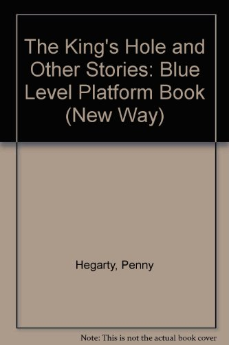 9780174027997: The King's Hole and Other Stories: Blue Level Platform Book (New Way)