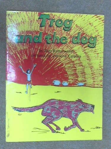 9780174100072: Trog and the Dog