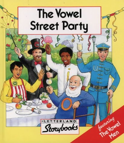 9780174101321: Vowel Street Party (Letterland Storybooks)