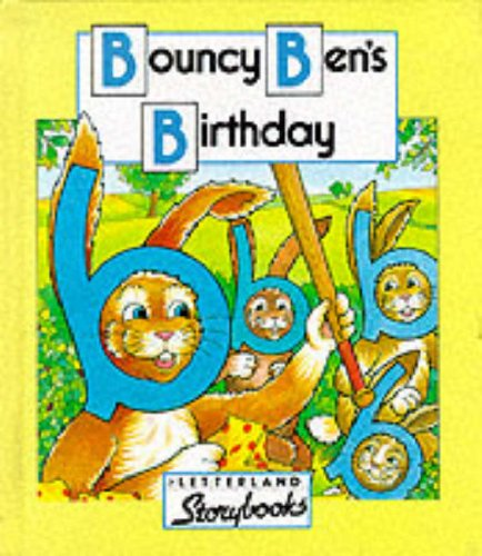 9780174101512: Bouncy Ben's Birthday (Letterland Storybooks)