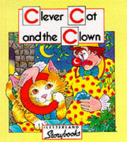 9780174101529: Clever Cat and the Clown (Letterland Storybooks)