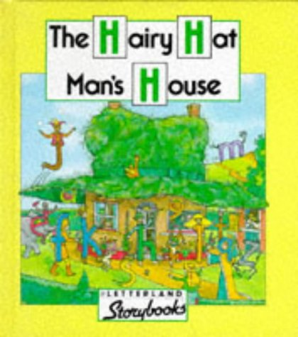 9780174101543: The Hairy Hatman's House (Letterland Storybooks)