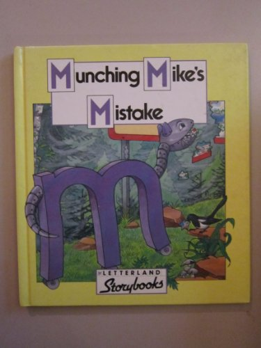 9780174101550: Munching Mike's Mistake (Letterland Storybooks)