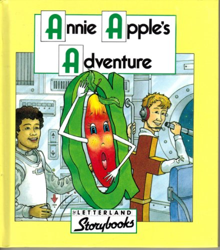 9780174101598: Annie Apple's Adventure (Letterland Storybooks)