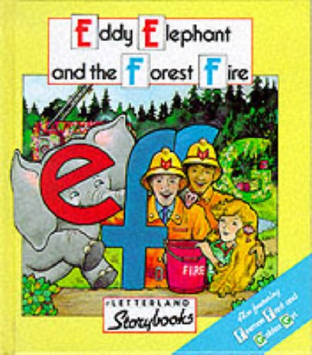 9780174101604: Eddie Elephant and the Forest Fire (Letterland Storybooks)