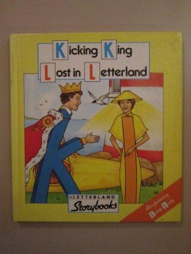 9780174101628: Kicking King Lost in Letterland (Letterland Storybooks)