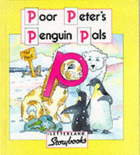 9780174101727: Poor Peter's Penguin Pals (Letterland Storybooks)