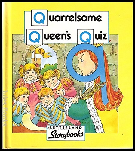 9780174101734: Quarrelsome Queen's Quiz (Letterland Storybooks)