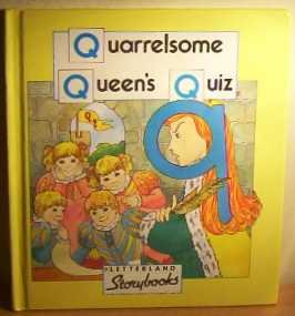 9780174101734: Quarrelsome Queen's Quiz (Letterland Storybooks)