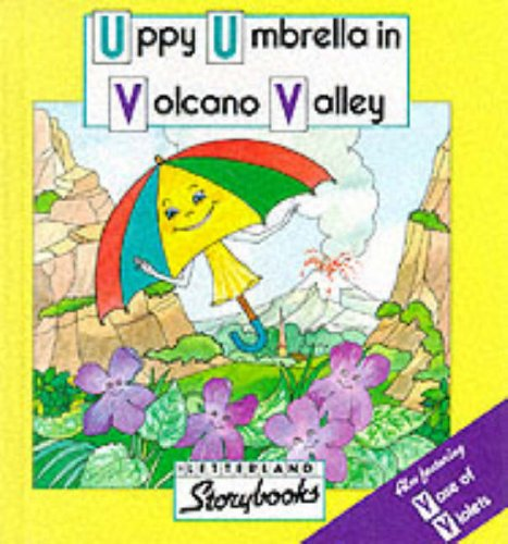 9780174101765: Uppy Umbrella in Volcano Valley (Letterland Storybooks)