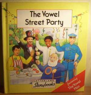 9780174101789: The Vowel Street Party (Letterland Storybooks)