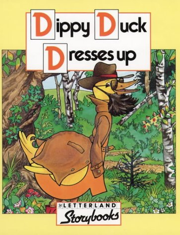 9780174101864: Dippy Duck Dresses Up (Letterland Storybooks)