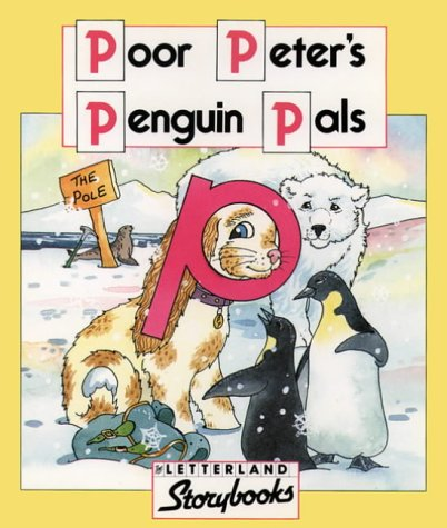 9780174101949: Letterland Storybooks - Poor Peter's Penguin Pals