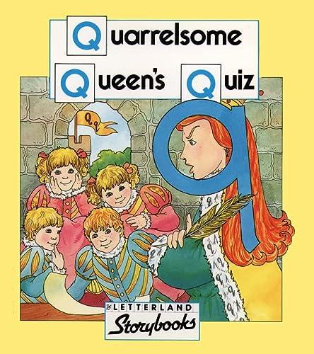 9780174101956: Quarrelsome Queen's Quiz (Letterland Storybooks)