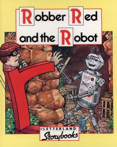 9780174101963: Letterland Storybooks - Robber Red and the Robot