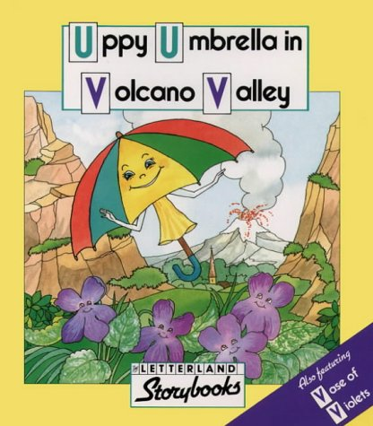 9780174101994: Uppy Umbrella in Volcano Valley (Letterland)