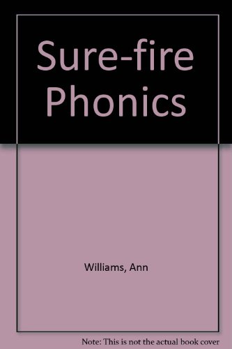 Sure-fire Phonics (017410247X) by Williams, Ann; Rogerson, Jim