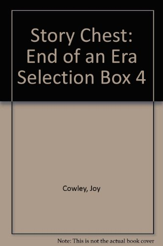 Story Chest: End of an Era Selection Box 4 (9780174105275) by Cowley, Joy; Melser, June