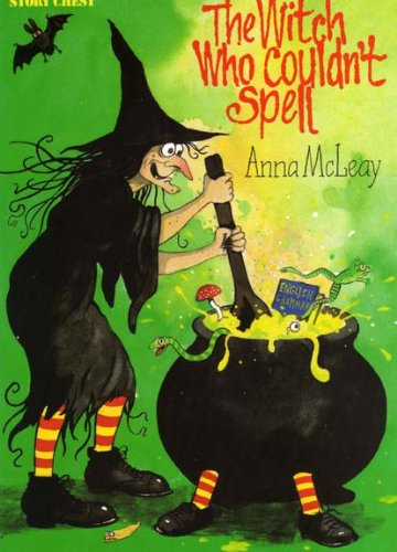 Story Chest: Witch Who Couldn't Spell Stage 11 (9780174130888) by Joy; Melser, June; McLeay, Anna Cowley