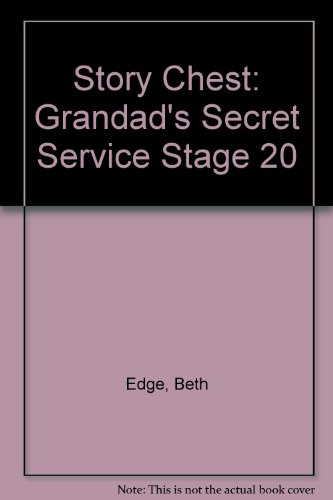 Story Chest: Grandad's Secret Service Stage 20 (9780174131816) by Edge, Beth; Cowley, Joy; Melser, June