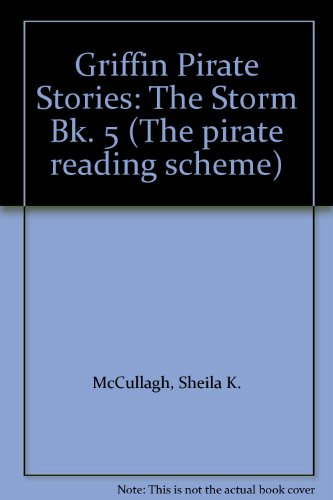 9780174132721: Griffin Pirate Stories: The Storm Bk. 5 (The pirate reading scheme)