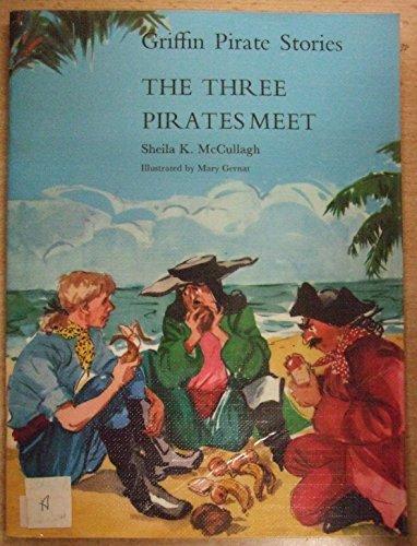 9780174132738: Griffin Pirate Stories: Three Pirates Meet Bk. 6 (The pirate reading scheme)