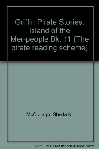 9780174132783: Griffin Pirate Stories: Island of the Mer-people Bk. 11 (The pirate reading scheme)