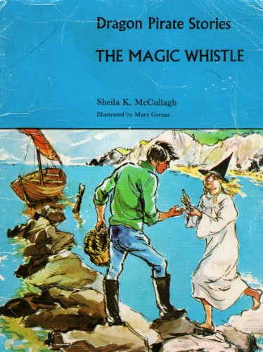9780174132943: Dragon Pirate Stories: The Magic Whistle A5 (The pirate reading scheme)