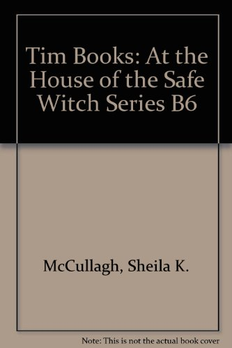 9780174134343: Tim Books: At the House of the Safe Witch Series B6
