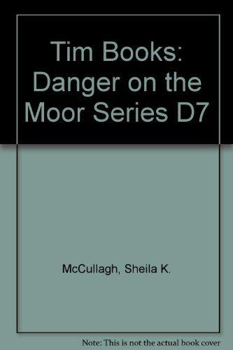 9780174134541: Tim Books: Danger on the Moor Series D7