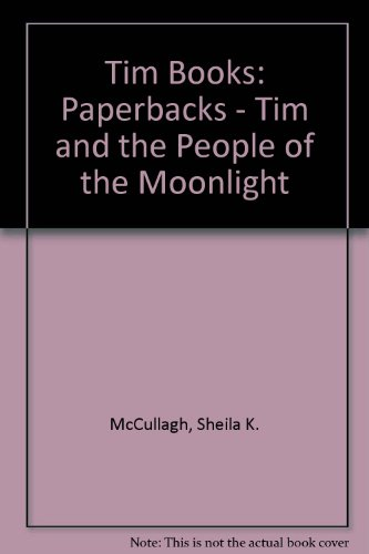 9780174134572: Tim Books: Paperbacks - Tim and the People of the Moonlight