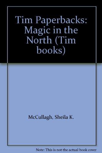 9780174134602: Tim Paperbacks: Magic in the North (Tim books)
