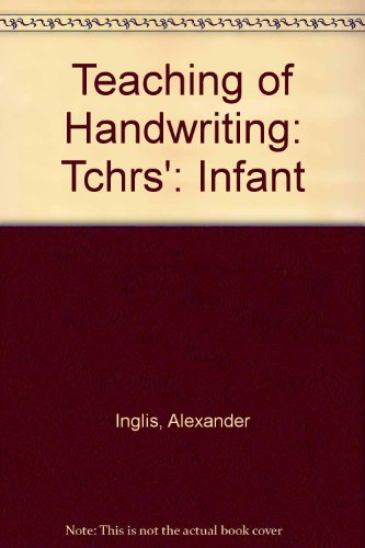 9780174140030: Teaching of Handwriting: Tchrs': Infant