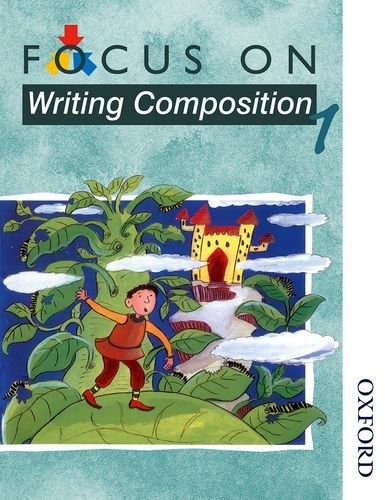 9780174203087: Focus on Writing Composition - Pupil Book 1