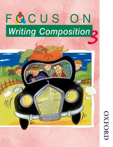 9780174203100: Focus on Writing Composition - Pupil Book 3
