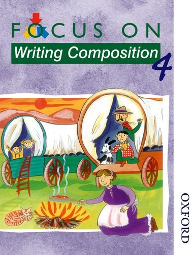 9780174203117: Focus on Writing Composition - Pupil's Book 4 (X8): Focus on Writing Composition - Pupil Book 4