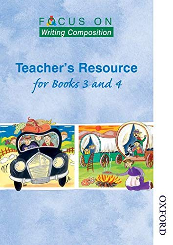 9780174203209: Focus on Writing Composition - Teacher's Resource for Books 3 and 4