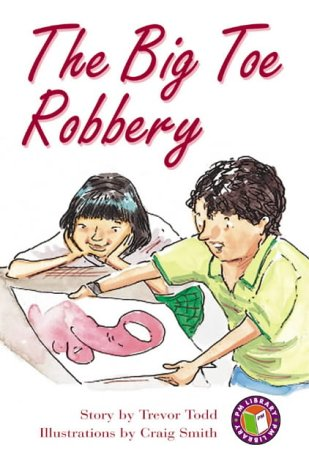 9780174203520: PM Ruby Set B Fiction - The Big Toe Robbery (X6): Ruby Level (Progress with Meaning)