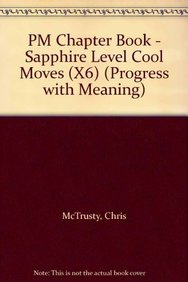 9780174203636: PM Sapphire Set A Fiction - Cool Moves (X6): Sapphire Level (Progress with Meaning)