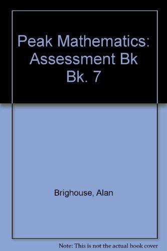 9780174213970: Peak Mathematics: Assessment Bk Bk. 7