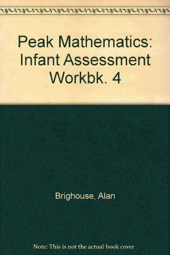 9780174214144: Peak Mathematics: Infant Assessment Workbk. 4