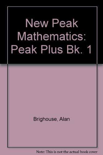 9780174214465: New Peak Mathematics: Peak Plus Bk. 1