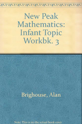9780174214717: New Peak Mathematics: Infant Topic Workbk. 3