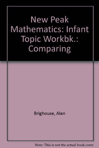 9780174214809: New Peak Mathematics: Infant Topic Workbk.: Comparing