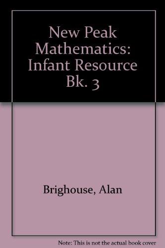 9780174215134: New Peak Mathematics: Infant Resource Bk. 3