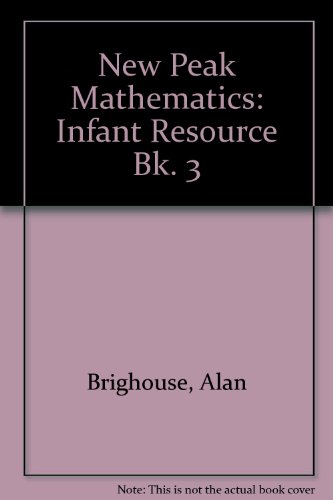 9780174215134: New Peak Mathematics: Infant Resource Bk. 3